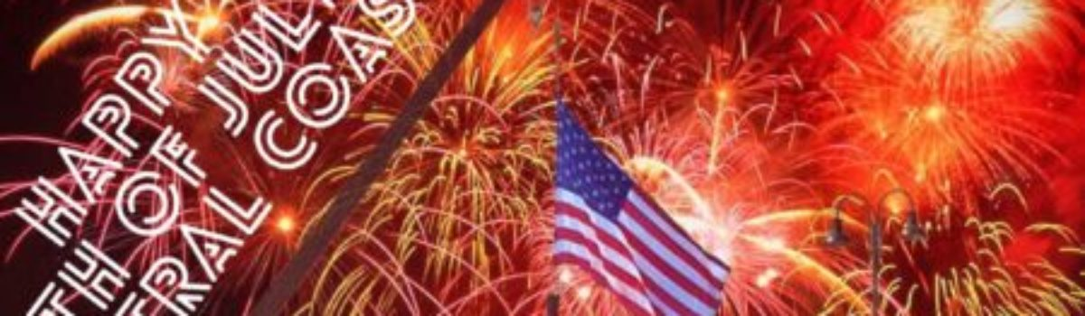 Celebrate the Fourth of July: Central Coast Style (2018 update)