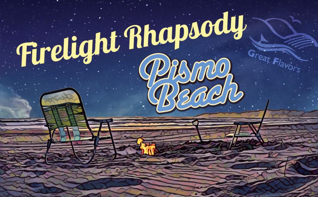 Firelight Rhapsody: Enjoy the Simple Pleasure of a Pismo